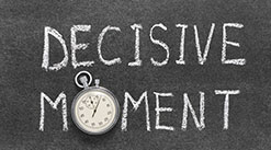 Be Decisive to Succeed